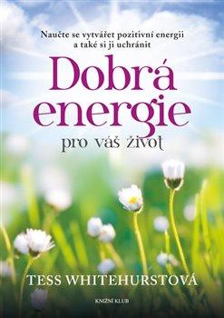 Obálka titulu Dobrá energie pro váš život