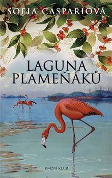 Obálka titulu Laguna plameňáků 2
