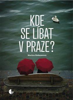 Obálka titulu Kde se líbat v Praze