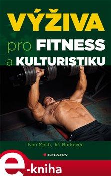 Obálka titulu Výživa pro fitness a kulturistiku
