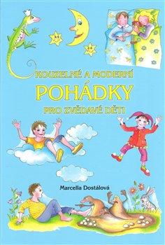 Obálka titulu Kouzelné a moderní pohádky  pro zvědavé děti