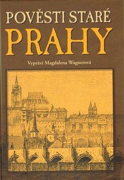 Obálka titulu Pověsti staré Prahy