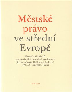 Obálka titulu Městské právo ve střední Evropě