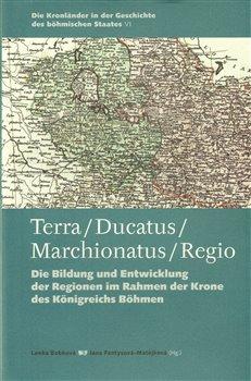 Obálka titulu Terra – Ducatus – Marchionatus – Regio