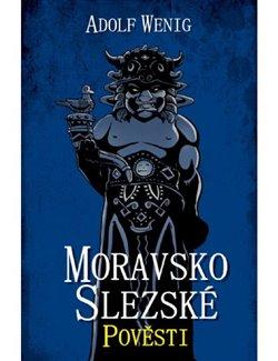 Obálka titulu Moravskoslezské pověsti