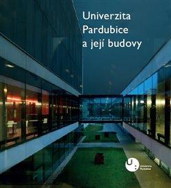 Obálka titulu Univerzita Pardubice a její budovy