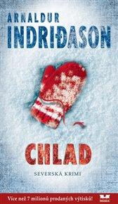 Když se mě onehdy zeptal kamarád, jak můžou fandové detektivky a thrillerů tu smršť titulů, která se na ně valí, vůbec učíst, jen jsem pokrčil rameny. Musí to být tvrdá řehole. Chce to pevný nervy a jasné odhodlání. Ze Severu se místo sněhu valí jedna kniha za druhou. Teď naposledy Chlad, krimi román islandského autora Arnaldura  Indridasona.