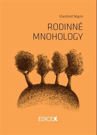 Rodinné mnohology - Vlastimil Nigrin | Replicamaglie.com