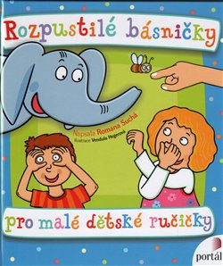 Obálka titulu Rozpustilé básničky pro malé dětské ručičky