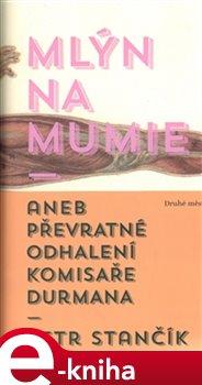 Obálka titulu Mlýn na mumie