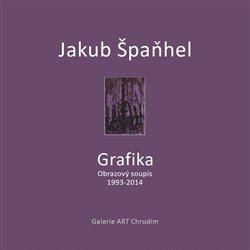Obálka titulu Jakub Špaňhel - Grafika