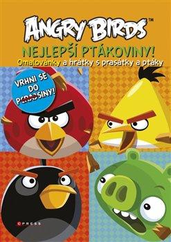 Obálka titulu Angry Birds - Nejlepší ptákoviny