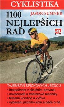 Obálka titulu Cyklistika - 1100 nejlepších rad