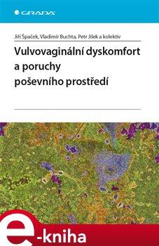 Obálka titulu Vulvovaginální dyskomfort a poruchy poševního prostředí