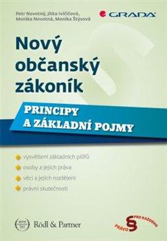 Obálka titulu Nový občanský zákoník- Principy a základní pojmy