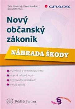 Obálka titulu Nový občanský zákoník - Náhrada škody