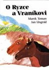 Obálka knihy O Ryzce a Vraníkovi