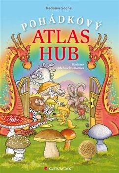 Obálka titulu Pohádkový atlas hub