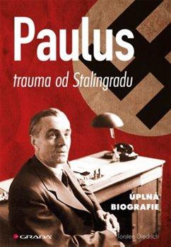 Obálka titulu Paulus - trauma od Stalingradu