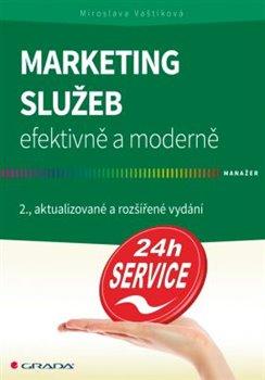 Obálka titulu Marketing služeb - efektivně a moderně