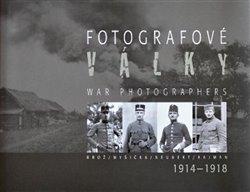 Obálka titulu Fotografové války 1914-1918