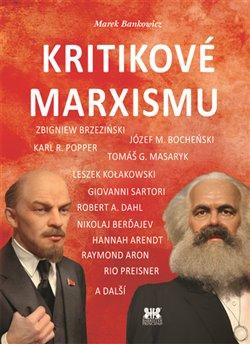 Obálka titulu Kritikové marxismu