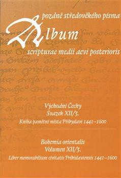 Obálka titulu Album pozdně středověkého písma XII/3