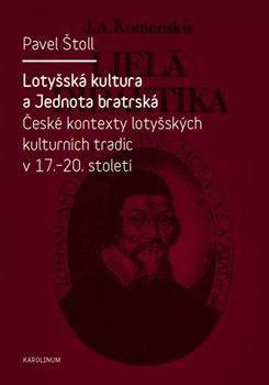Obálka titulu Lotyšská kultura a Jednota bratrská