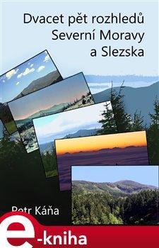 Obálka titulu Dvacet pět rozhledů Severní Moravy a Slezska