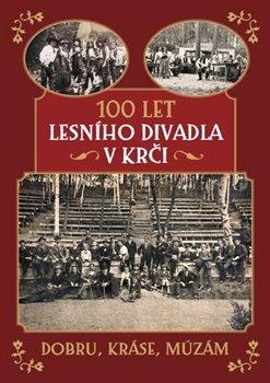 Obálka titulu 100 let Lesního divadla v Krči