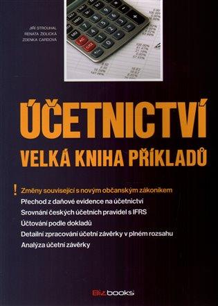 Účetnictví – Velká kniha příkladů - Zdenka Cardová,   Booksquad.ink