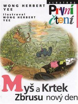 Obálka titulu Myš a Krtek. Zbrusu nový den