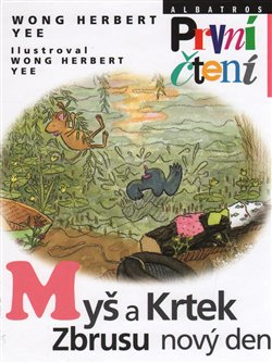 Myš a Krtek. Zbrusu nový den