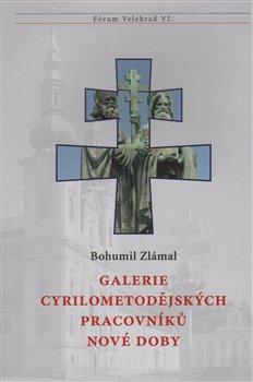 Obálka titulu Galerie cyrilometodějských pracovníků nové doby