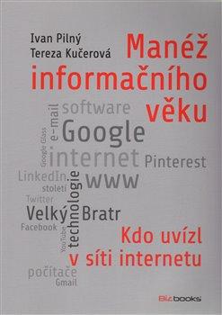 Obálka titulu Manéž informačního věku