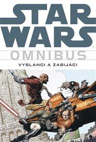 Star Wars: Vyslanci a zabijáci