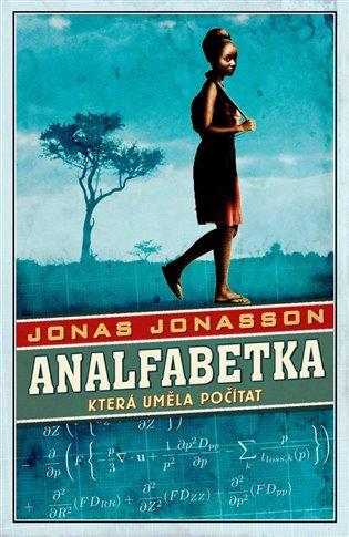 Analfabetka, která uměla počítat - Jonas Jonasson   Booksquad.ink
