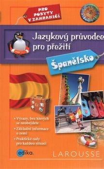 Obálka titulu Jazykový průvodce pro přežití - Španělsko