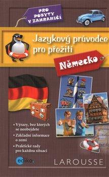 Obálka titulu Jazykový průvodce pro přežití - Německo