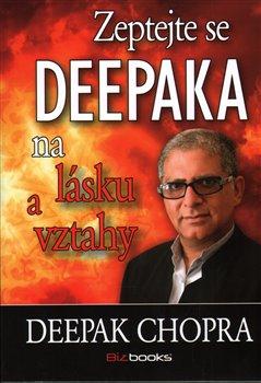 Obálka titulu Zeptejte se Deepaka na lásku a vztahy