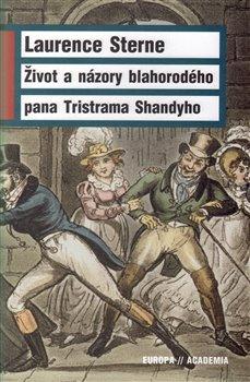 Obálka titulu Život a názory blahorodého pana Tristrama Shandyho