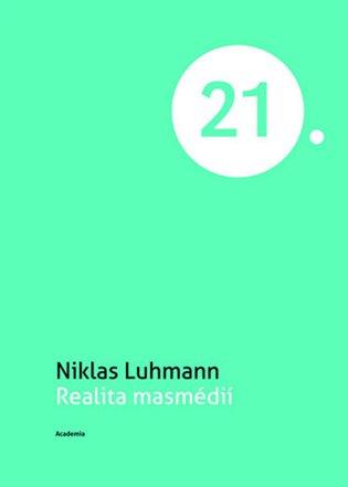 Realita masmédií - Niklas Luhmann | Booksquad.ink