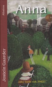 Poslední kniha Josteina Gaardera, autora kniha jako Sophiin svět, Kouzelný kalendář nebo Dívka s pomeranči, se jmenuje Anna - Jaký bude rok 2082? a je o ekologii. Autor se ve dnech 22.-25. října zastaví v Praze.