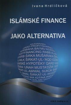 Obálka titulu Islámské finance jako alternativa