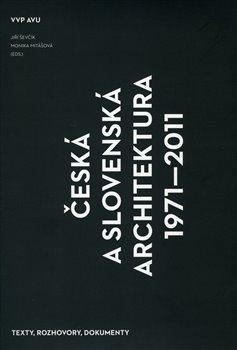 Obálka titulu Česká a slovenská architektura 1971–2011