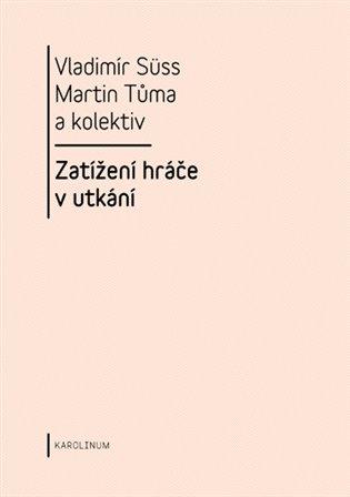Zatížení hráče v utkání - Vladimír Sűss, | Booksquad.ink