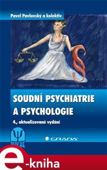Obálka titulu Soudní psychiatrie a psychologie