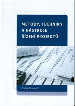Obálka titulu Metody, techniky a nástroje řízení projeků