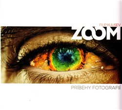 Obálka titulu ZOOM - Príbehy fotografií