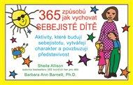 365 způsobů jak vychovávat sebejisté dítě